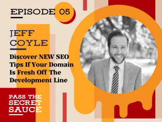 Image of Discover NEW SEO Tips If Your Domain Is Fresh Off The Development Line with Jeff Coyle