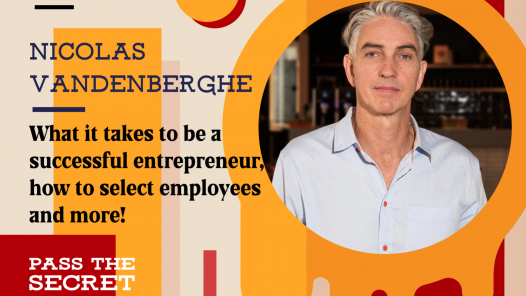What it takes to be a successful entrepreneur, how to select employees and more with Nicolas Vandenberghe