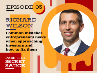 Image of Common mistakes entrepreneurs make when approaching investors for their business and how to fix them with Richard Wilson