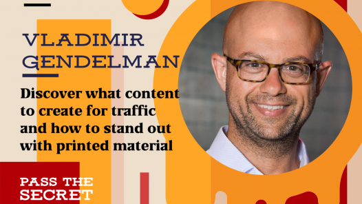 Image of Discover what content to create for traffic and how to stand out with printed material with Vladimir Gendelman