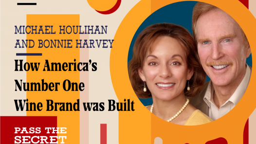 Image of How America's #1 Wine Brand was Built with Michael Houlihan and Bonnie Harvey