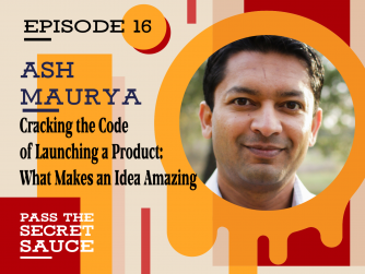 Image of Cracking the Code of Launching a Product: What Makes an Idea Amazing with Ash Maurya