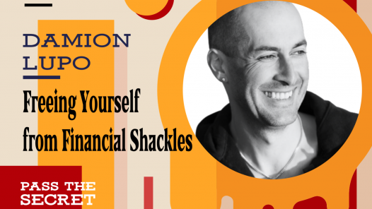 Image of Freeing Yourself from Financial Shackles and Achieving Financial Freedom with Damion Lupo