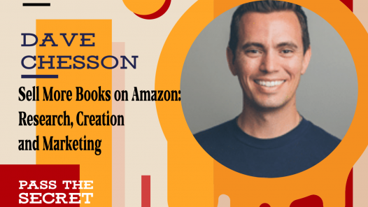 Image of Sell More Books on Amazon: Research, Creation and Marketing with Dave Chesson