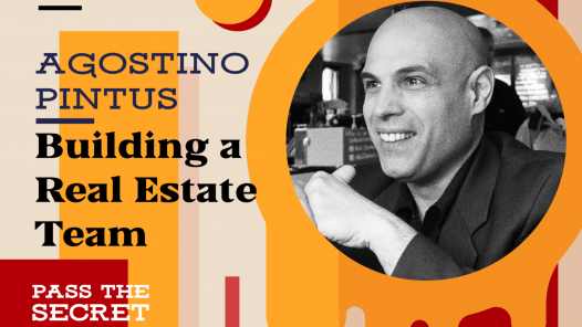 Image of Building a Real Estate Team with Agostino Pintus