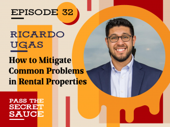 Image of How to Mitigate Common Problems in Rental Properties with Ricardo Ugas