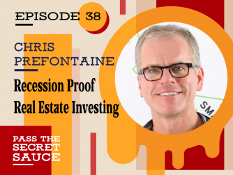 Image of Recession Proof Real Estate Investing with Chris Prefontaine