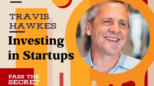 Investing in Startups with Travis Hawkes