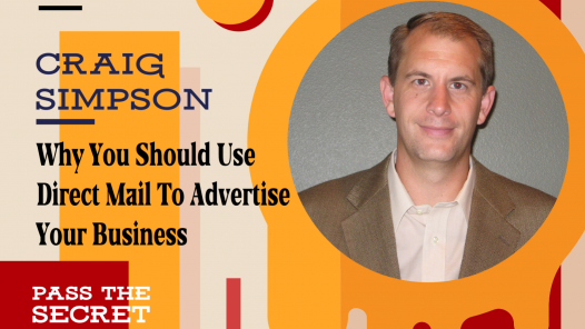Why You Should Use Direct Mail To Advertise Your Business with Craig Simpson