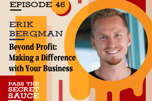 Beyond Profit: Making a Difference with Your Business with Erik Bergman