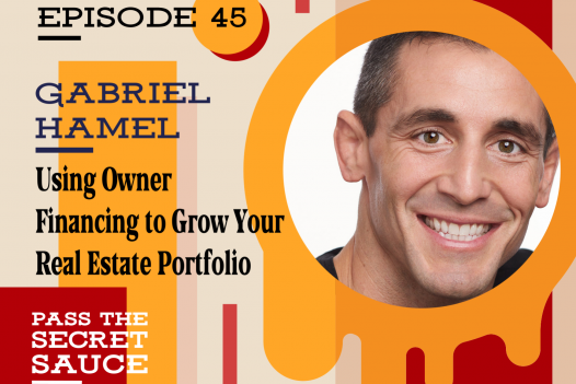 Using Owner Financing to Grow Your Real Estate Portfolio with Gabriel Hamel