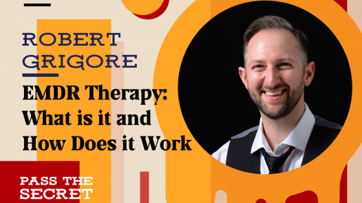 EMDR Therapy: What is it and How Does it Work with Robert Grigore