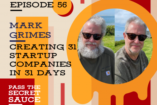 Creating 31 Startup Companies in 31 Days with Mark Grimes