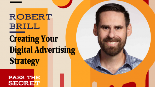 Creating Your Digital Advertising Strategy with Robert Brill