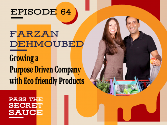 Growing a Purpose Driven Company with Eco-friendly Products with Farzan Dehmoubed
