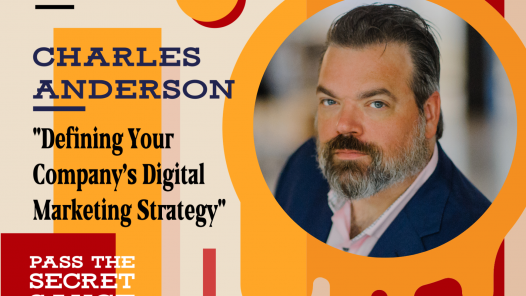 Defining Your Company's Digital Marketing Strategy with Charles Anderson