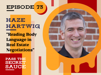 Reading Body Language in Real Estate Negotiations with Haze Hartwig