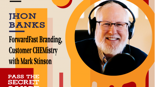 ForwardFast Branding, Customer CHEMistry with Mark Stinson