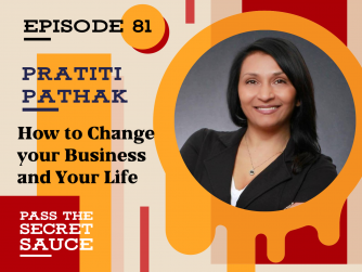 How to Change your Business and Your Life with Pratiti Pathak