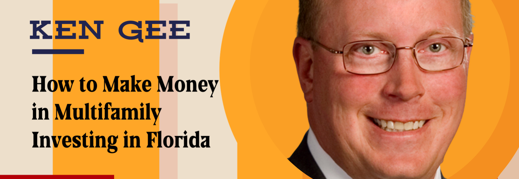 How to Make Money in Multifamily Investing in Florida with Ken Gee