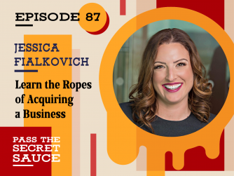 Learn the Ropes of Acquiring a Business with Jessica Fialkovich