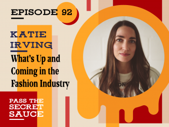 What's Up and Coming in the Fashion Industry with Katie Irving