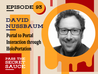 Portal to Portal Interaction through HoloPortation – with David Nussbaum