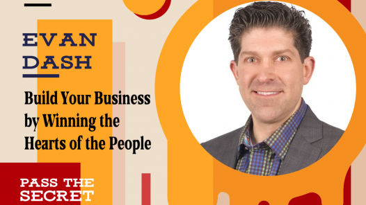 Build Your Business by Winning the Hearts of the People