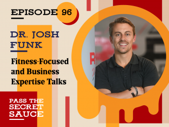 Fitness-Focused and Business Expertise Talks with Dr. Josh Funk