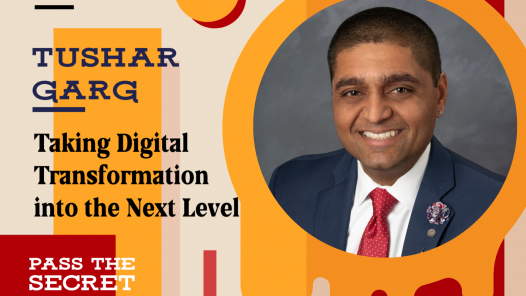 Taking Digital Transformation into the Next Level with Tushar Garg