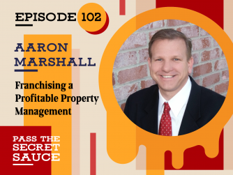 Franchising a Profitable Property Management with Aaron Marshall