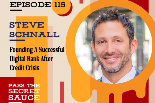 Founding A Successful Digital Bank After Credit Crisis with Steve Schnall