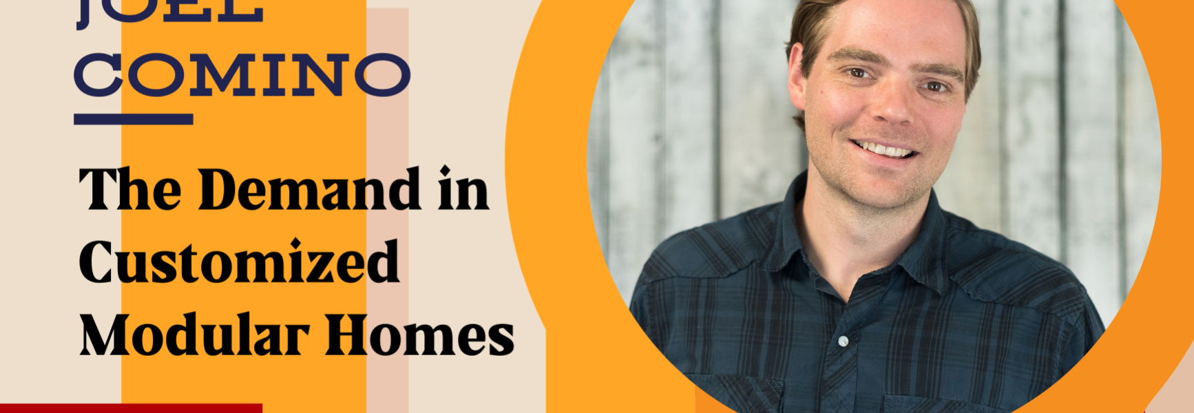 The Demand in Customized Modular Homes with Joel Comino