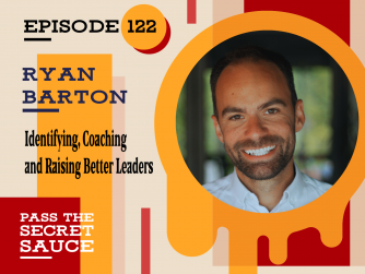 Episode 122: Company Culture That Build Lasting Business with Ryan Barton