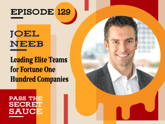 """Episode 129: Leading Elite Teams for Fortune 100 Companies with Joel """"Thor"""" Neeb"""